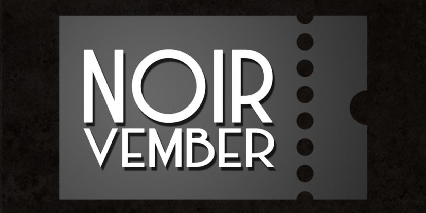 NOIRvember Approaches!