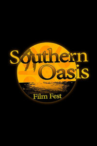 Southern Oasis Film Festival